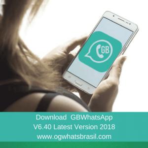 GBWhatsApp Latest Version (V6.40) 2018