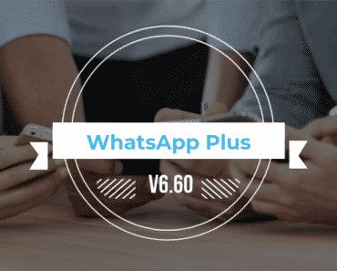 WhatsApp Plus Latest Version (V6.40) 2018